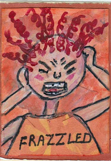 Artist trading card in vermillion colors showing drawn cartoon image of a frazzled woman