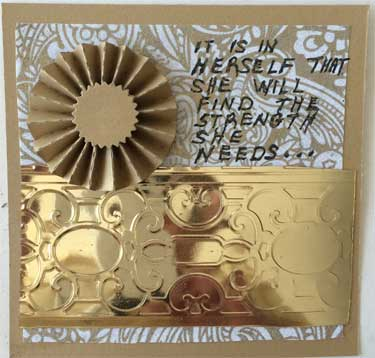 4 x 4 art card with gold embossing and a gold rosette